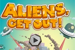 Aliens, Get Out!