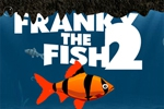 Franky the Fish 2