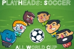 Playheads: Soccer Allworld Cup