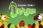 Push the: Dragon