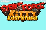 StrikeForce Kitty: Last Stand